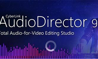 audiodirector 9破解版-audiodirector ultra 9中文破解版下载 v9.0.2031.0(含安装教程)